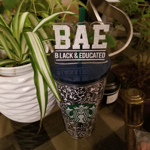 Black and Educated Straw topper