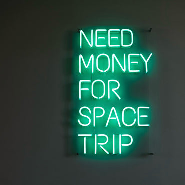 Need Money For Space Trip