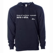 Some Of My Favorite People Are Cats Hoodie