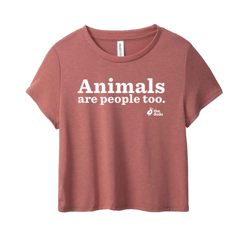 Animals Are People Too Crop Top