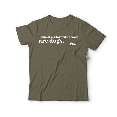 Some Of My Favorite People Are Dogs Tee