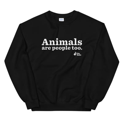 Animals Are People Too Crewneck