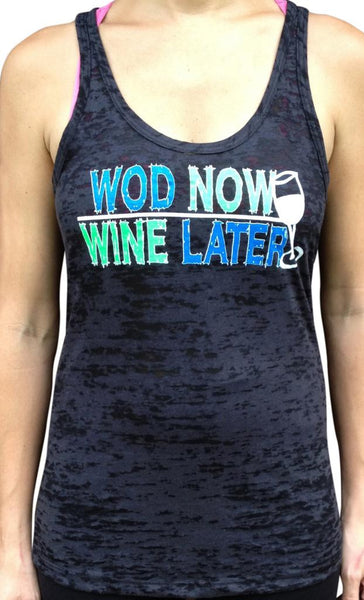WOD Now, Wine Later Black Burnout Tank