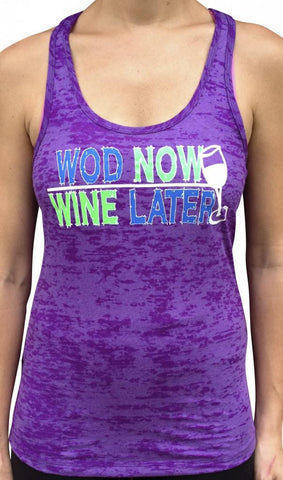 WOD Now, Wine Later Purple Burnout Tank