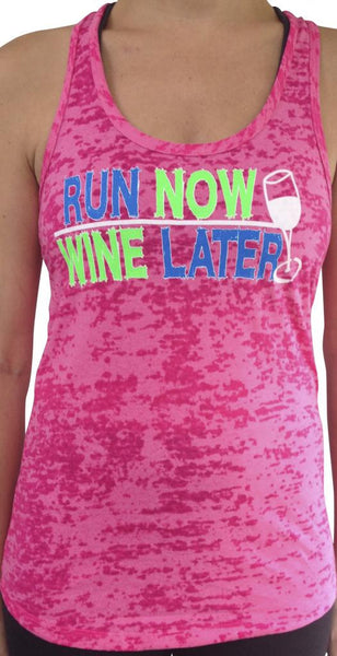 Run Now Wine Later Shocking Pink Burnout Tank