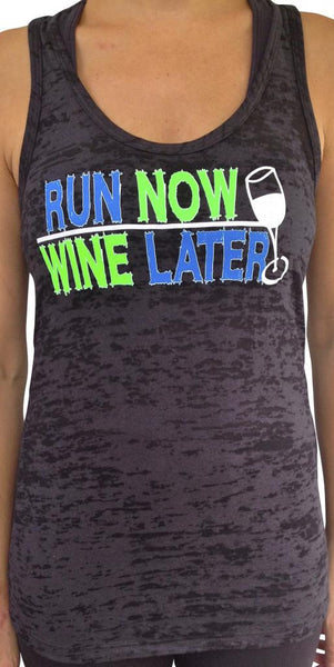 Run Now Wine Later Black Burnout Tank