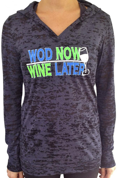 Wod Now Wine Later Black Burnout Hoody