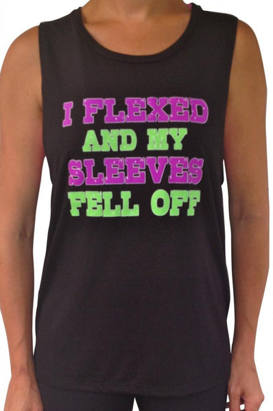 Women's Flexed And My Sleeves Fell Off Muscle Tee Black