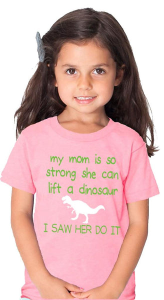 My Mom Can Lift A Dinosaur Tshirt Pink