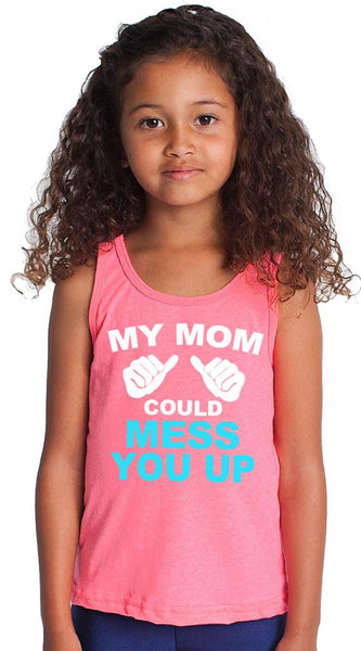 Youth My Mom Could Mess You Up Pink Tank