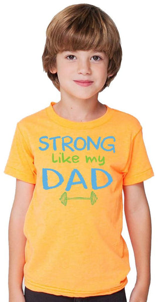 Strong Like My Dad Orange Tshirt