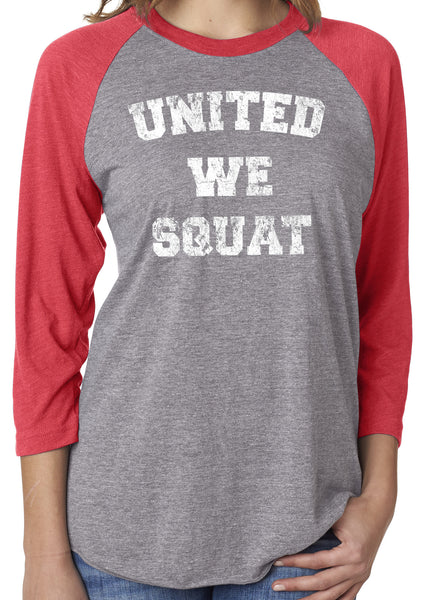 United We Squat Red Unisex 3/4 Sleeve Tri Blend Raglan