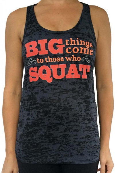 Squat Big Things Black Burnout Tank Top