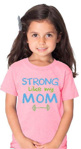Strong Like My Mom Pink Tshirt