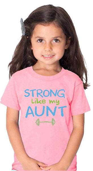 Strong Like My Aunt Pink Tshirt