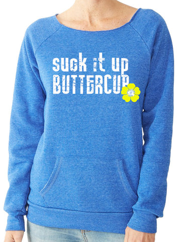 Suck It Up Buttercup Royal Blue Off The Shoulder Fleece Sweatshirt