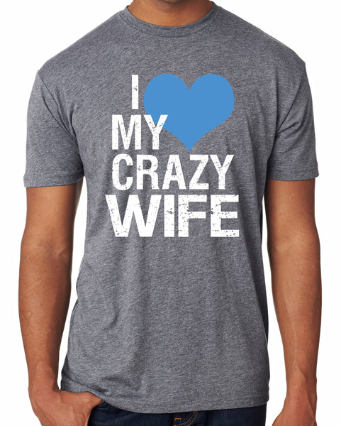 Mens Crazy Wife Triblend Tshirt