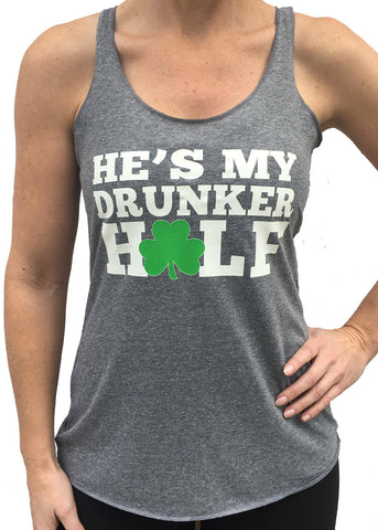 St. Patrick's Day He's My Drunker Half TriBlend Tank Top Grey