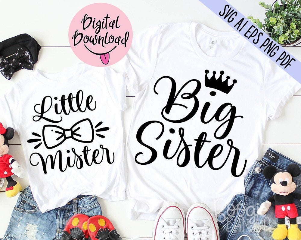 Big Sister Little Mister Svg Png Pdf Cut File, Baby Boy Svg, Brother Sister  Svg, Cameo Cricut, Baby Quotes Svg, Family Svg, Matching Svg
