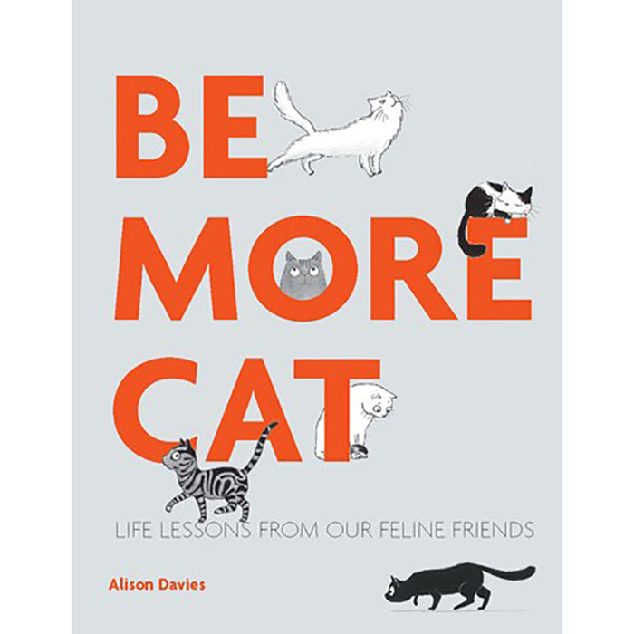 Be More Cat by Alison Davies - Greenhouse Home