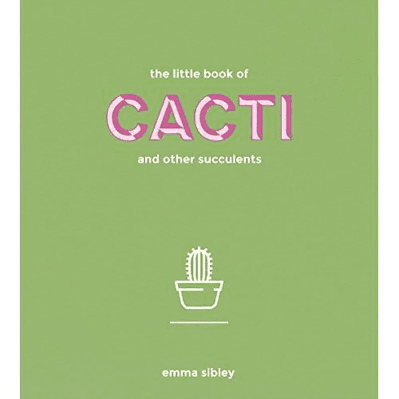 The Little Book of Cacti - Greenhouse Home