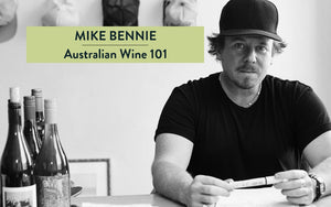 Mike Bennie's Australian Wines