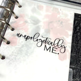 Unapologetically Me Vinyl Decal