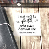 """I will walk by faith"" Vinyl Decal"