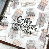 """Coffee in one hand, confidence in the other"" Vinyl Decal"