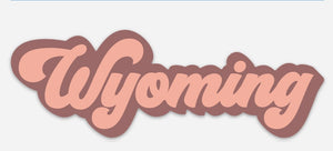 Rose/Blush Wyoming Decal