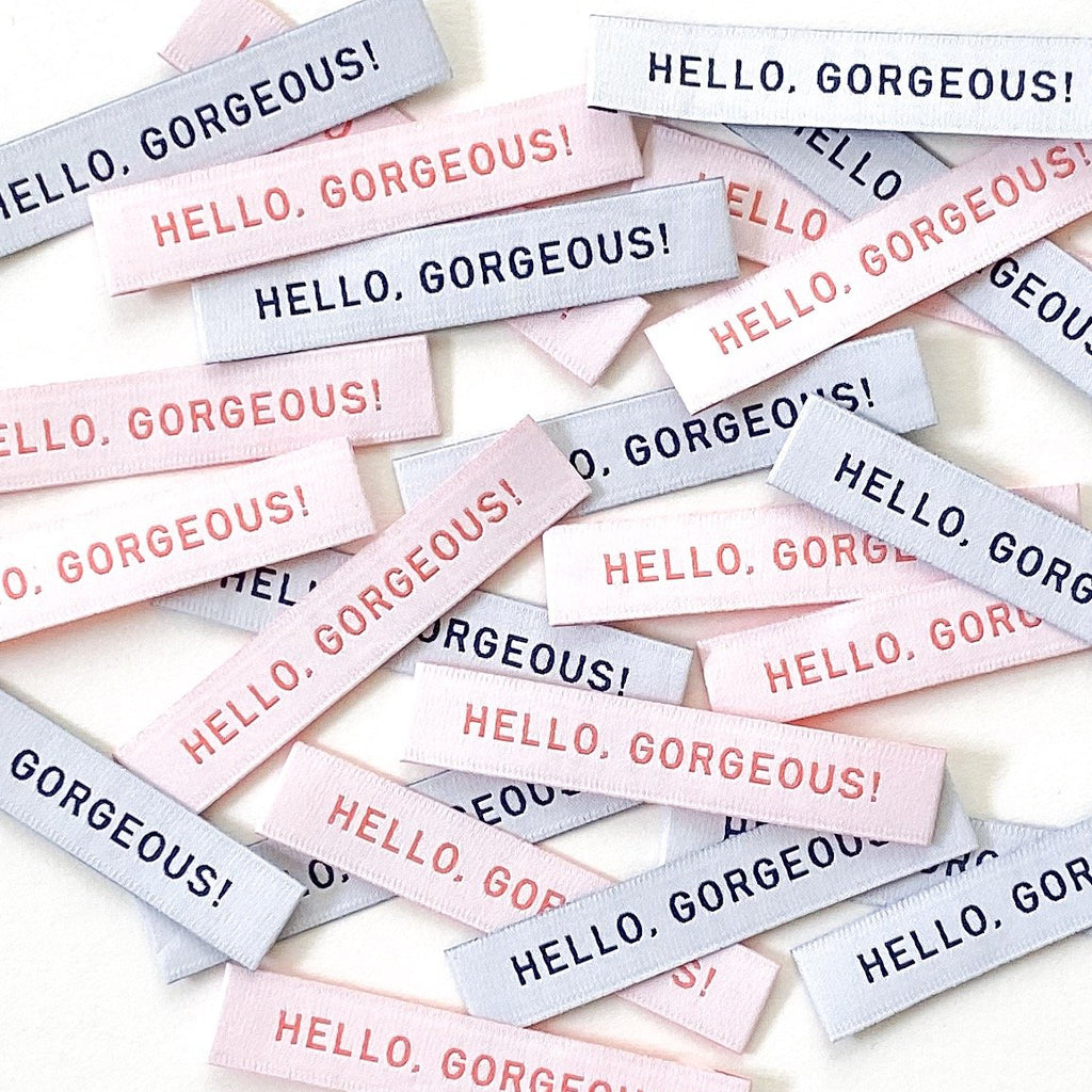 "Pack of 8 woven labels by Kylie and the Machine - ""Hello, Gorgeous!"""
