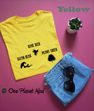 Save bees plant trees clean seas Eco Tee