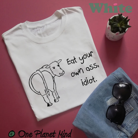 Eat your own ass idiot Eco Tee