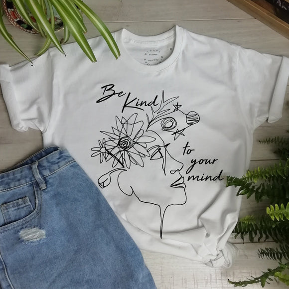 Be Kind To Your Mind Shirt