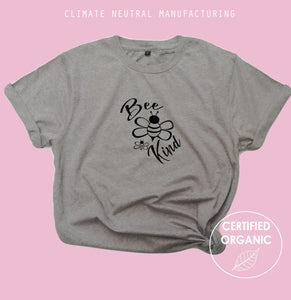 Bee Kind Organic Shirt