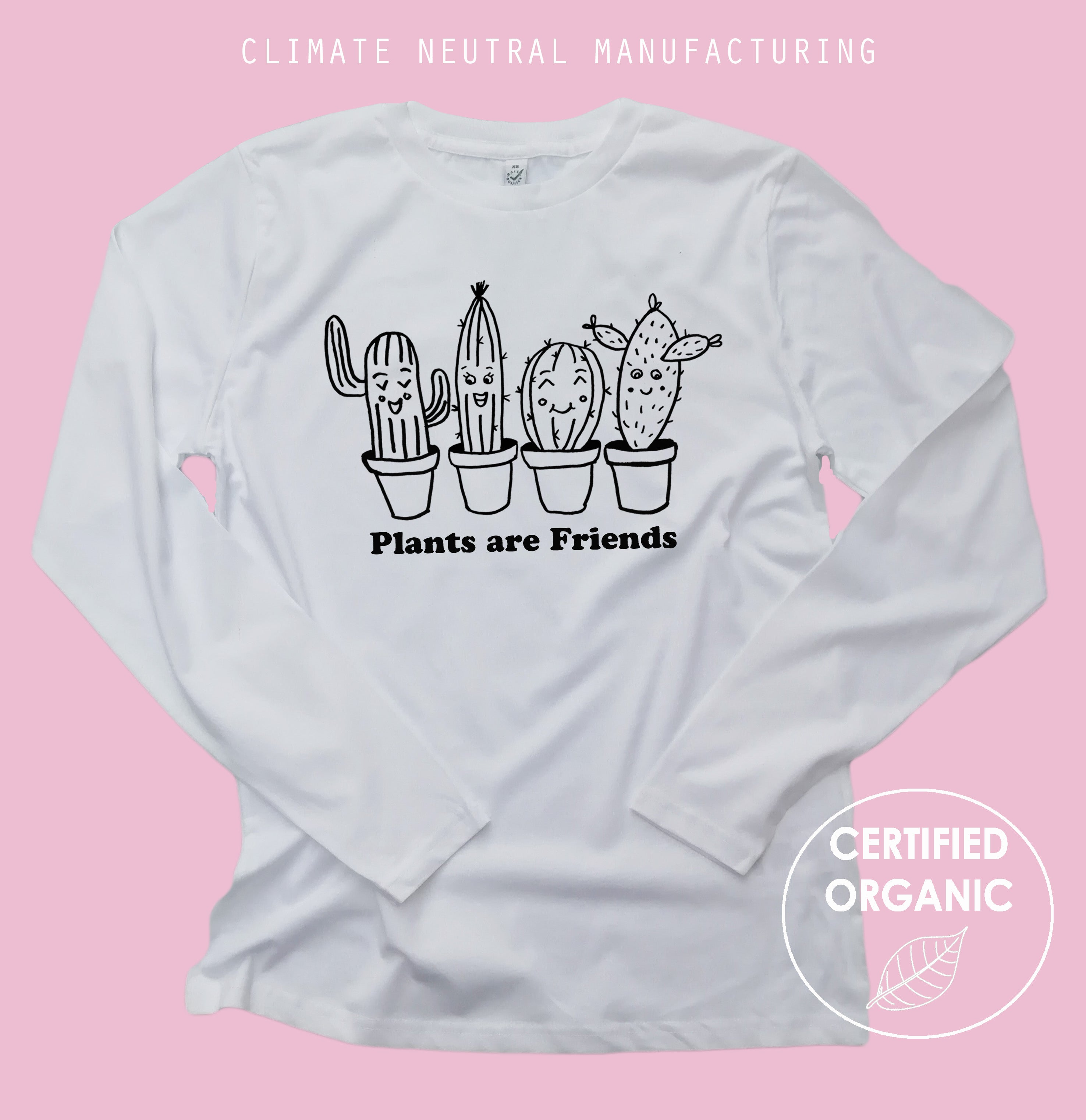 Plants Are Friends Succulents Organic Long Sleeve Shirt