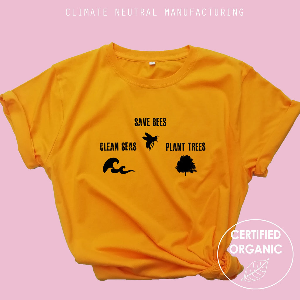 Save Bees, Plant trees, clean seas Organic Shirt