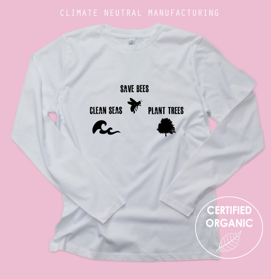 Save Bees, Plant Trees, Clean Seas Organic Long Sleeve Shirt