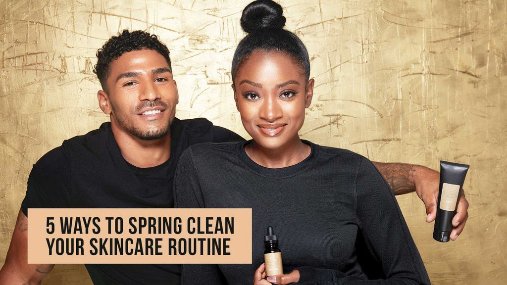 5 Ways to Spring Clean your Skincare Routine | Buttah Skin by Dorion Renaud |  Black Owned Skincare