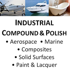 Industrial Compounds and Polishes for Marine, Aerospace, Composites, Solid Surfaces, Wood Finishes