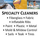 Specialty Cleaners for Fiberglass, Fabric, Inflatables, Paint, Plastic, Sails, Teak and More