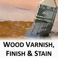 Wood Varnish, Finish and Stain