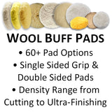 Wool Buff Pads - Single & Double Sided, Heavy Cutting to Ultra Finishing