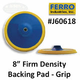 "Ferro 8"" Firm Grip Backing Pad, J60618"
