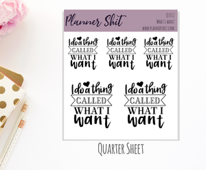 Quarter Sheet Planner Stickers - What I Want