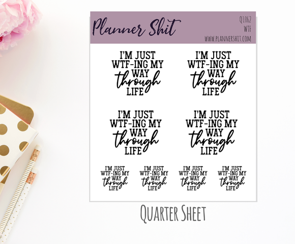 Quarter Sheet Planner Stickers - WTF