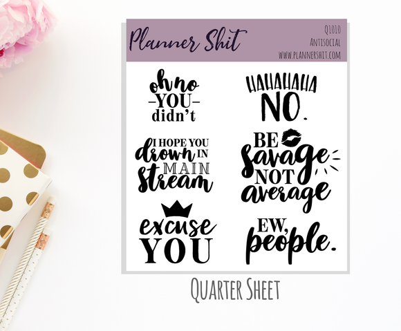 Quarter Sheet Planner Stickers - Anti Social