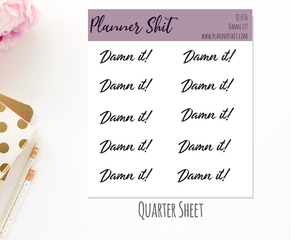 Quarter Sheet Planner Stickers - Damn It!