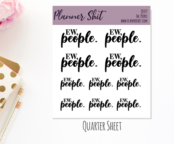 Quarter Sheet Planner Stickers - Ew, People
