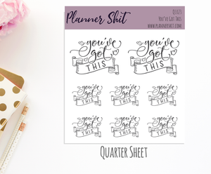 Quarter Sheet Planner Stickers - You've Got This!!